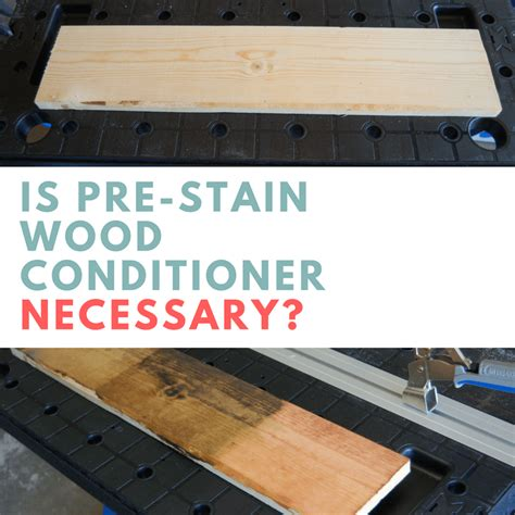 Pre Stain Wood Conditioner Diy