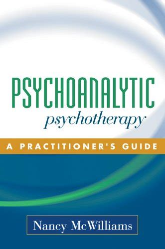 [pdf] Psychoanalytic Psychotherapy A Practitioners Guide.