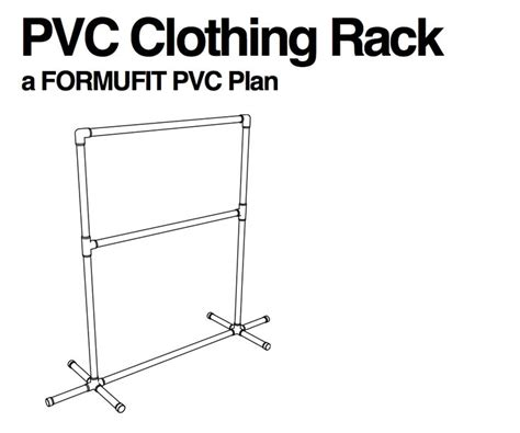 Pvc Pipe Clothes Rack Plans