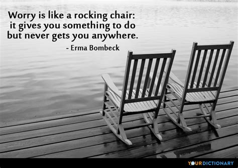 Quote About Worrying Rocking Chair