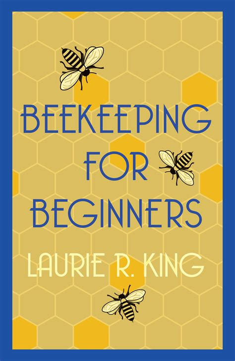 [pdf] Read Beekeeping For Beginners Book By Laurie R King.