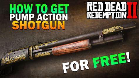 Red Dead Redemption 2 Rare Pump Action Shotgun And Short Stock Pump Action Shotgun