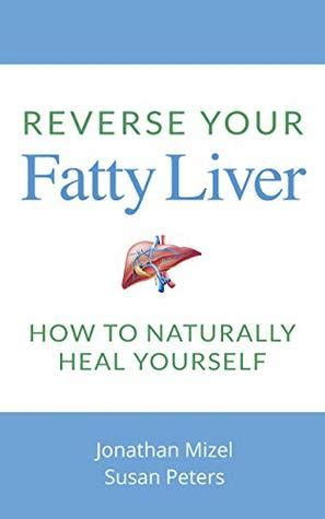 [click]reverse Your Fatty Liver How To Naturally Heal Yourself .