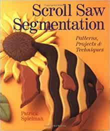 Scroll Saw Segmentation Patrick Spielman