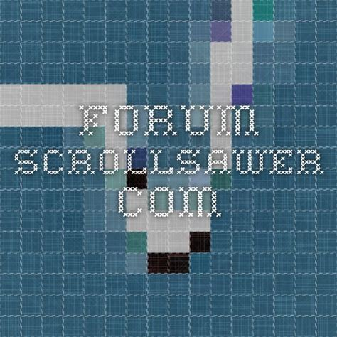 Scrollsawer Forum