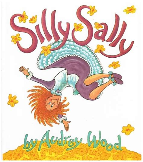 Silly Sally By Audrey Wood Lesson Plans