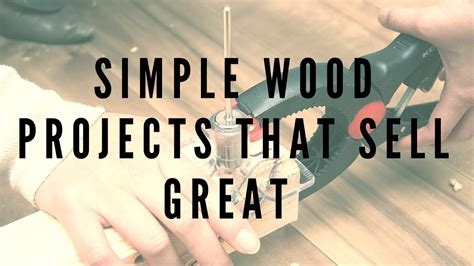 Simple wood projects that sell great complete guide Image