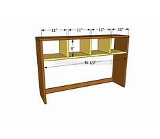 Best Simple desk hutch plans