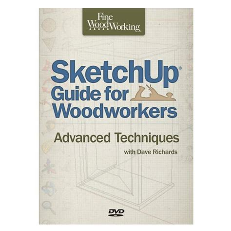 Sketchup-Guide-For-Woodworkers-Advanced-Techniques