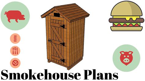 Smokehouse Plans Youtube