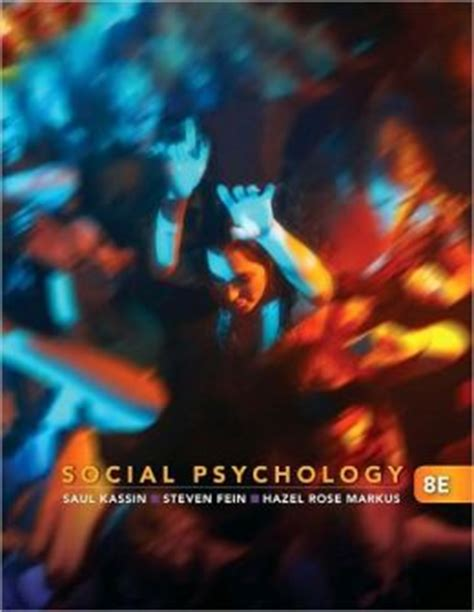 Social Psychology Saul Kassin 8th Edition And The Scope Of Social Psychology