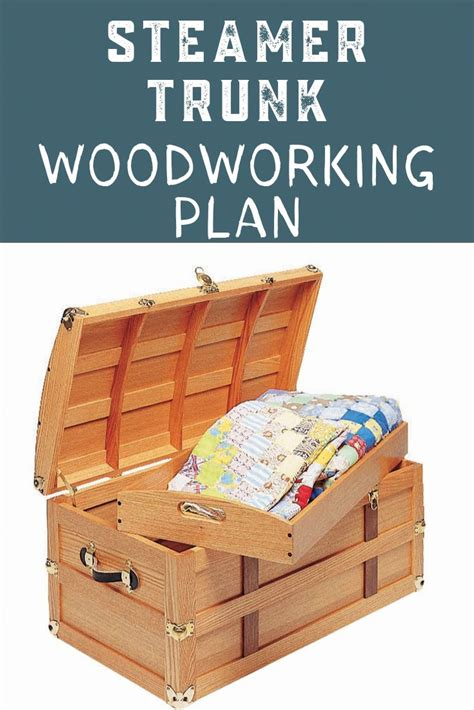 Steamer Trunk Plans Build