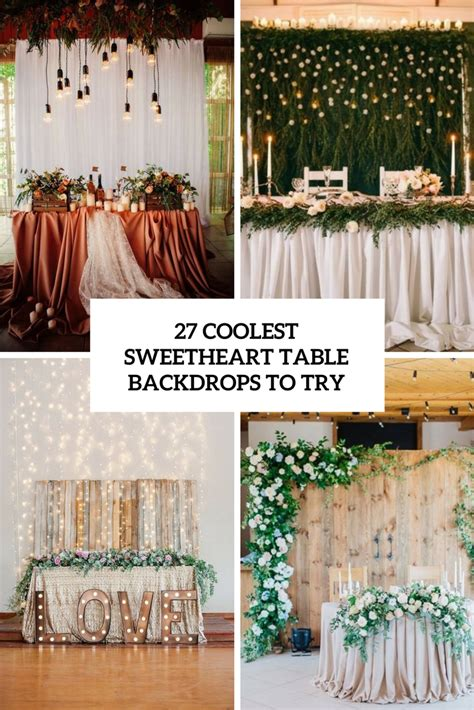 Sweetheart Table Backdrop Ideas