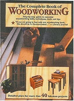 The Complete Book Of Woodworking PDF