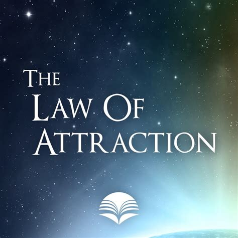 The History Of The Law Of Attraction