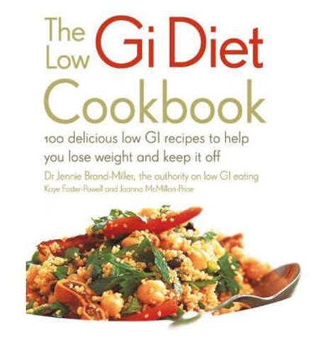 [pdf] The Low Gi Diet Cookbook 100 Delicious Low Gi Recipes To .