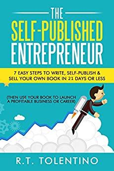 @ The Self-Published Entrepreneur 21 Day Book  7 Easy .