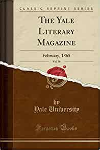 [pdf] The Yale Literary Magazine Vol 30 February 1865.
