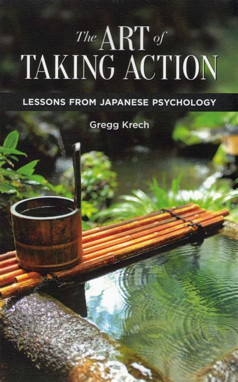 The Art Of Taking Action Lessons From Japanese Psychology Pdf And The Textbook Of Yoga Psychology Pdf