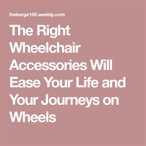 The Right Wheelchair Accessories Will Ease Your Life and Your Journeys on Wheels