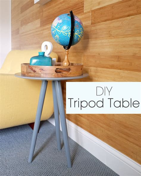 Tripod Table DIY