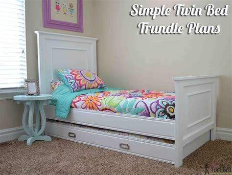 Twin Trundle Bed Diy Plans