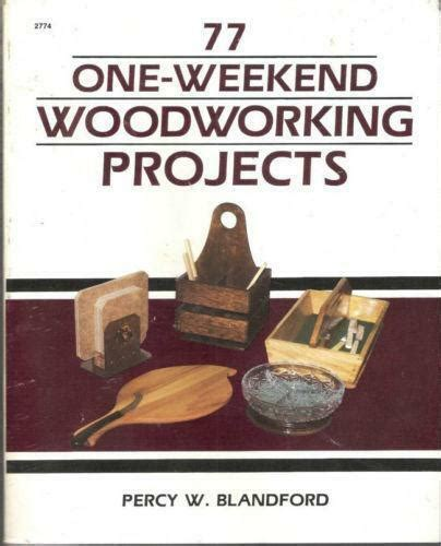 Weekend Fun Woodworking Projects Free