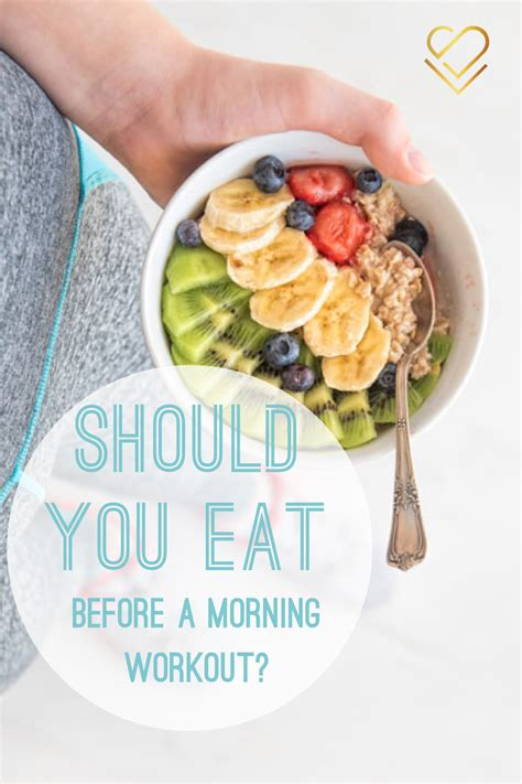 What Can You Eat Before A Morning Workout