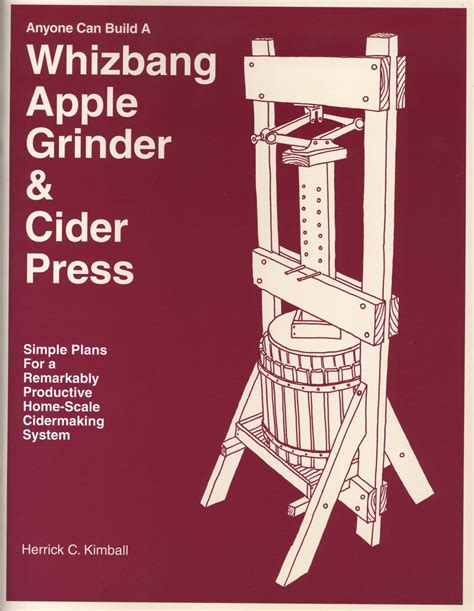 Whiz Bang Cider Press Plans