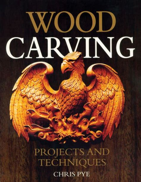 Wood Carving Projects And Techniques Chris Pye Signature