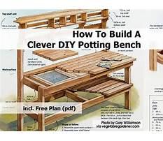 Best Wooden potting bench blueprints