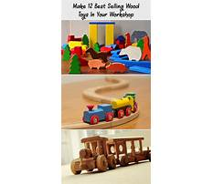 Best Wooden toys to make and sell
