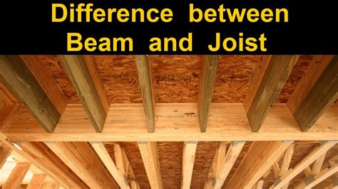 Woodwork Difference Between Beam And Joist