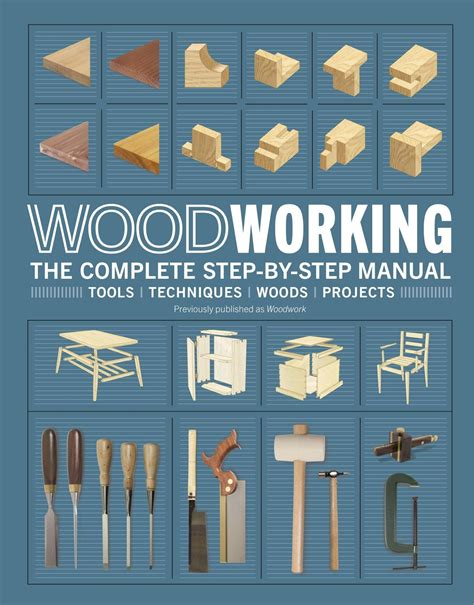 Woodwork The Complete Step By Step Manual Pdf