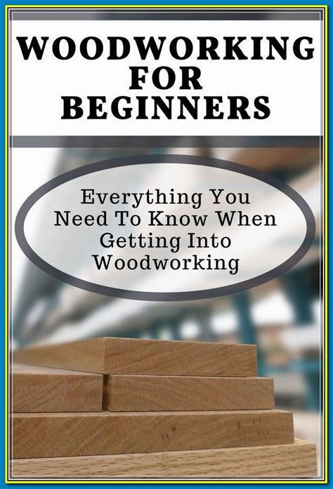 Woodworking 101 Skill building Projects That Teach The Basics PDF