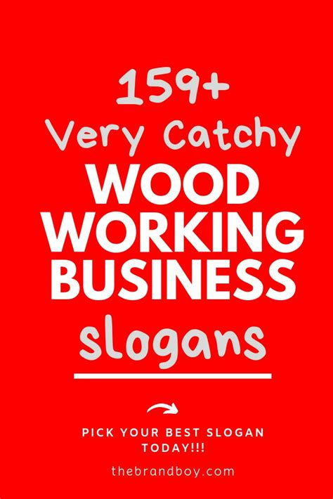 Woodworking Business Slogan