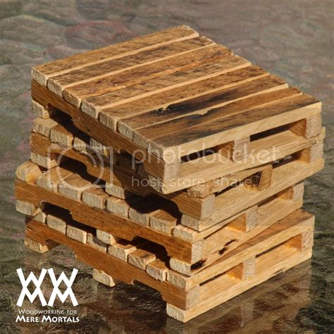 Woodworking For Mere Mortals Pallet Wood Coasters