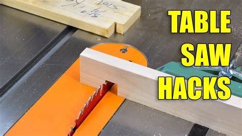 Woodworking Table Saw Hacks