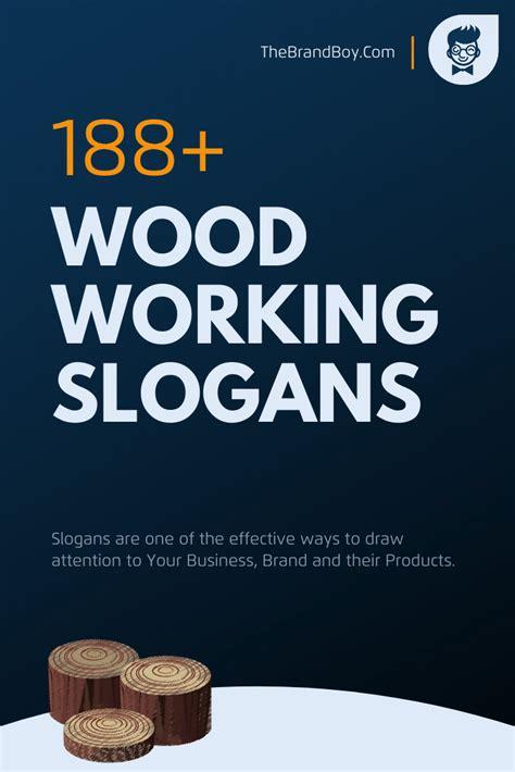 Woodworking-Slogans