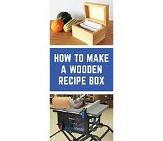 Best Woodworking boxes ideas build a wooden recipe box great woodworking gift idea