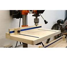 Best Woodworking drill press requirements
