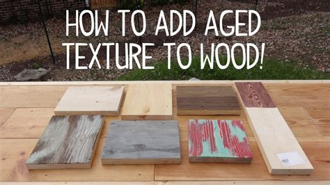 Youtube How To Make New Wood Look Weathered