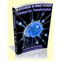 A course in mind power catalyst for transformation that works