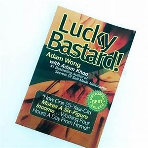 Adam wong & adam khoo's lucky bastard! review
