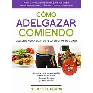 What is the best adelgace comiendo mucho: libro dieta final (ebook)?