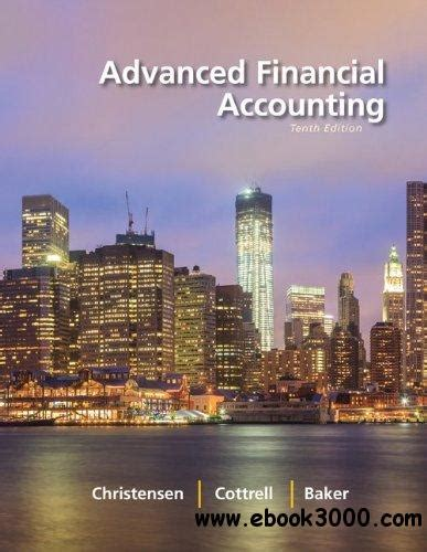 Advanced Financial Accounting 10th Edition Solutions Free