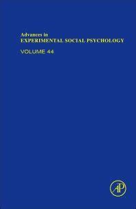 Advances In Experimental Social Psychology Vol 44