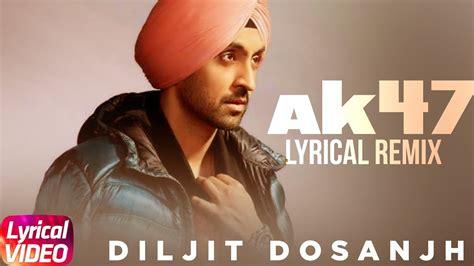 Ak 47 Diljit Lyrics