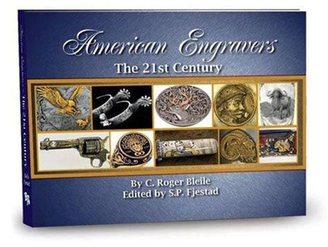 American Engravers The 21st Century By C Roger Bleile S
