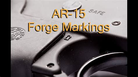 Ar 15 Lower Forge Marks